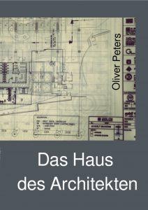 Cover: Das Haus des Architekten